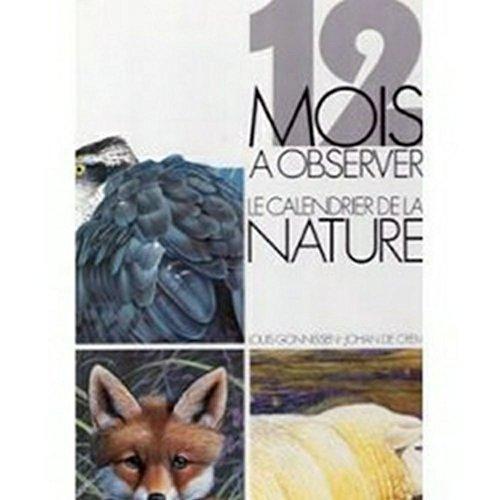 Descargar Libro 12 mois à observer de Louis Gonnissen