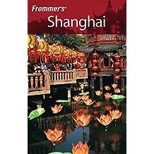 Frommer's Shanghai