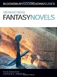 100 Must-read Fantasy Novels by Nick Rennison (2009-09-21)