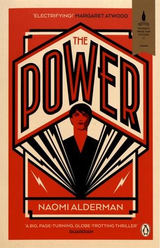 The Power: WINNER OF THE 2017 BAILEYS WOMEN'S PRIZE FOR FICTION thumbnail
