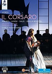 Verdi: Il Corsaro (Parma 2008) (Ribeiro, Lungu, Salsi, Dalla Benetta, Bonfatti, Papi, Villari, Lamberto Puggelli, Carlo Montanaro) (C Major: 722408) [DVD] [2013] [NTSC]