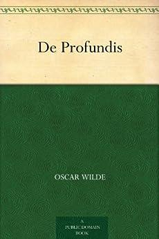 De Profundis (English Edition) de [Wilde, Oscar]