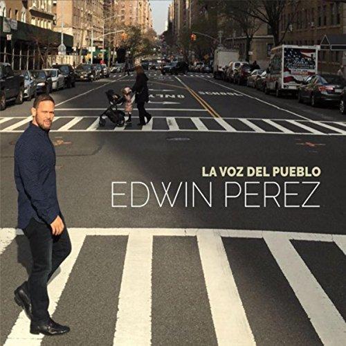 La Voz del Pueblo - Edwin Perez