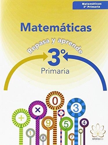 REPASA Y APRENDE. MATEMÁTICAS 3º PRIMARIA - 9788415121909