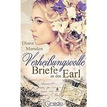 Verheißungsvolle Briefe an den Earl (Die Wedmores 2) (German Edition)