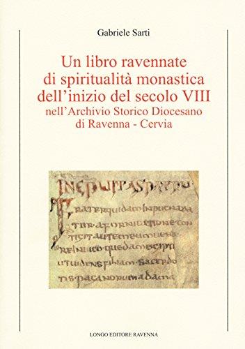 Un libro ravennate di spiritualit monastica dell'inizi