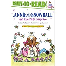 Annie and Snowball and the Pink Surprise (English Edition)
