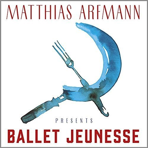 Preisvergleich Produktbild Matthias Arfmann Presents Ballet Jeunesse (Limited Edition)