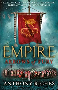 Arrows of Fury: Empire II by [Riches, Anthony]