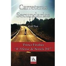 Carreteras Secundarias: Un thriller que no te dejará parar de leer