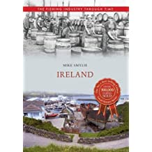 Ireland The Fishing Industry Through Time