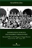 Fiamme Gialle di Sicilia fra eroismo e amor patrio: Storia del Maresciallo Maggiore Filippo Termini (Piazza Armerina, 1900 - Trapani, 1947)