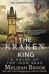 The Kraken King (The Iron Seas) by Meljean Brook (2014-11-04)