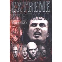 Extreme Metal II by Joel McIver (2005-03-08)