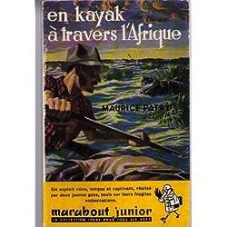 Marabout junior : En kayak a travers l'afrique (Gabon au Mozambique)