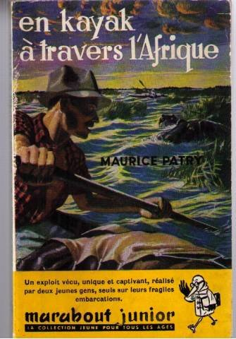 Marabout junior : En kayak a travers l\'afrique (Gabon au Mozambique)