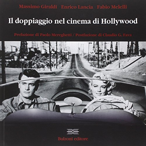 Il doppiagio nel cinema di Hollywood