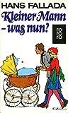 Kleiner Mann - was nun? von Hans Fallada