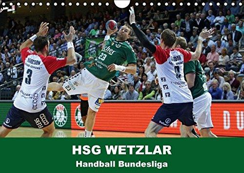 Handball Bundesliga - HSG Wetzlar (Wandkalender 2018 DIN A4 quer): Kalender der HSG Wetzlar mit aktuellen Bildern aus der Handball Bundesliga ... [Apr 01, 2017] Oliver Vogler, Sportfoto
