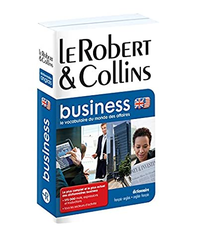 Robert et Collins Business Dictionary: French-English and English-French: Le Vocabulaire du Monde des (English French Dictionary)