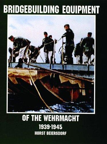 bridgebuilding-equipment-of-the-wehrmacht-1939-1945-schiffer-military-history