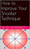 How to Improve Your Snooker Technique