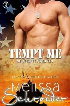 Tempt Me (Semper Fi Marines Book 2) by [Schroeder, Melissa]