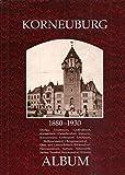 Korneuburg 1880 - 1930. Album