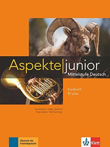 Aspekte junior B1 plus. Kursbuch. Per le Scuole superiori. Con Audio formato MP3