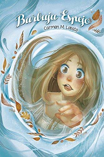 Burbuja Espejo por Carmen María Lobato Cordón