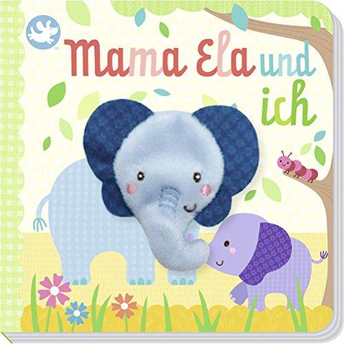 Little Learners - Mama Ela und ich: mit kuschelweicher Fingerpuppe