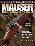Image de Mauser Military Rifles of the World