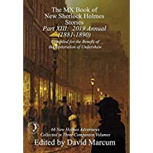 The MX Book of New Sherlock Holmes Stories - Part XIII: 2019 Annual (1881-1890)