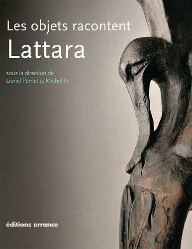 Les objets racontent Lattara