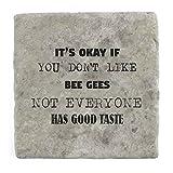 Sein OK, wenn Sie Don 't Like Bee Gees nicht jeder den guten Geschmack–Marble Tile Drink Untersetzer