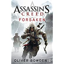 Forsaken: Assassin's Creed Book 5 by Oliver Bowden (2012-11-08)