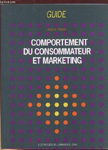 Comportement des consommateurs et marketing : Guide