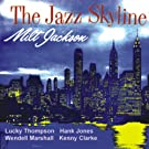 The Jazz Skyline (Remastered)