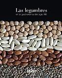 Las legumbres en la gastronomía del siglo XXI (Gastronomia)