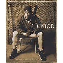 Junior: Griffey on Griffey by Ken Griffey (1997-04-01)