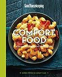 Good Housekeeping Comfort Food: Scrumptious Classics Made Easy (Good Food Guaranteed Book 1) (English Edition)