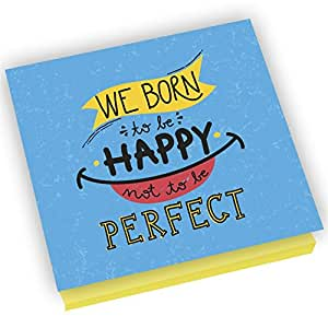 Worduct - Sticky Notes with Motivational Quotes (We born to happy not to be perfect) (3 Pads)