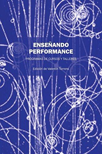 Enseñando Performance: PROGRAMAS DE CURSOS Y TALLERES