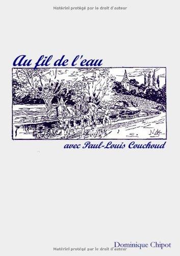 Au fil de l'eau avec Paul-Louis Couchoud