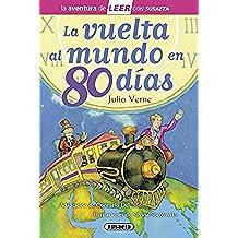La Vuelta Al Mundo En 80 Días (Leer con Susaeta - nivel 3)