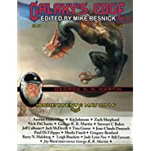 Galaxy's Edge Magazine: Issue 20, May 2016 (George R. R. Martin Special): Volume 20