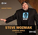 Steve Wozniak Geniusz Apple. Biografia