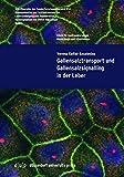Gallensalztransport und Gallensalzsignalling in der Leber (Schriftenreihe des Sonderforschungsbereich 974, Band 1)