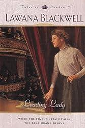 Leading Lady (Tales of London Series #3) by Lawana Blackwell (2004-08-01)