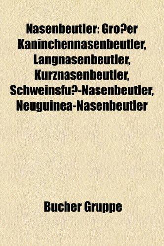 Nasenbeutler: Grosser Kaninchennasenbeutler, Langnasenbeutler, Kurznasenbeutler,...